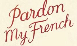 pardonmyfrnch